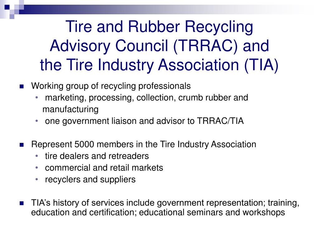 Tire and Rubber Recycling