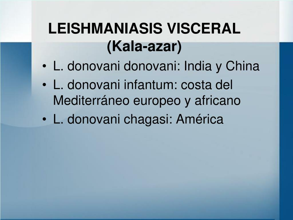 LEISHMANIASIS VISCERAL