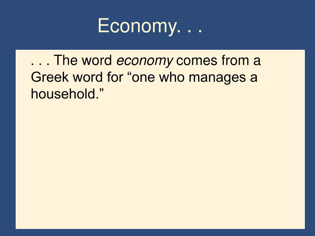 Economy. . .