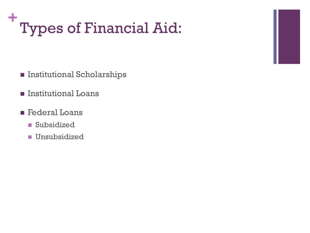 Types of Financial Aid: