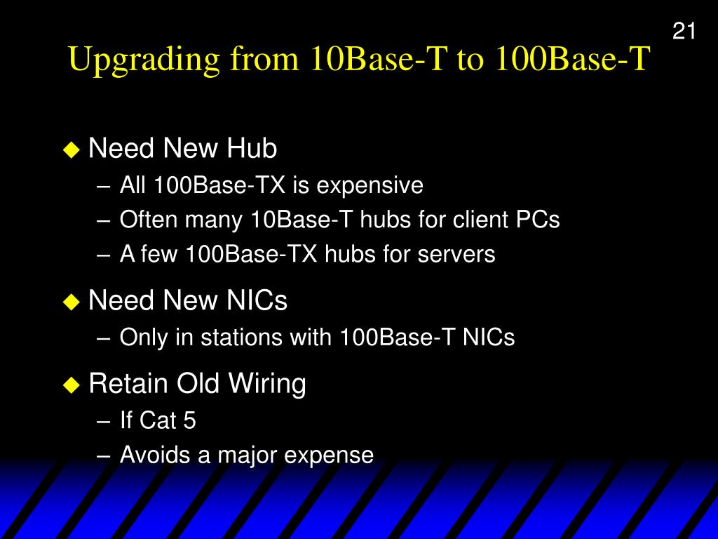 Upgrading from 10Base-T to 100Base-T