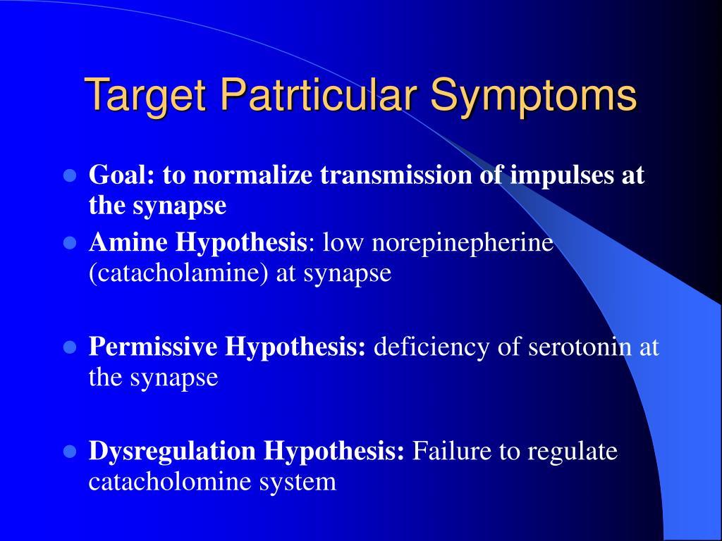 Target Patrticular Symptoms