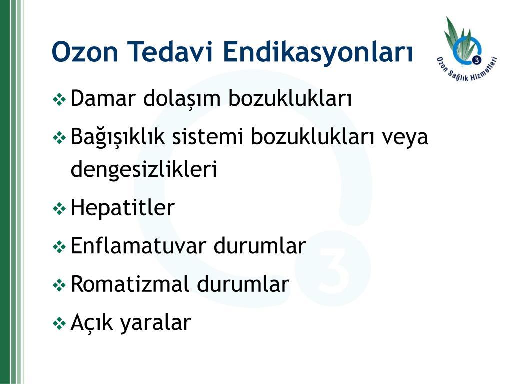 Ozon Tedavi Endikasyonları