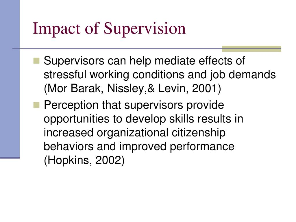 Impact of Supervision