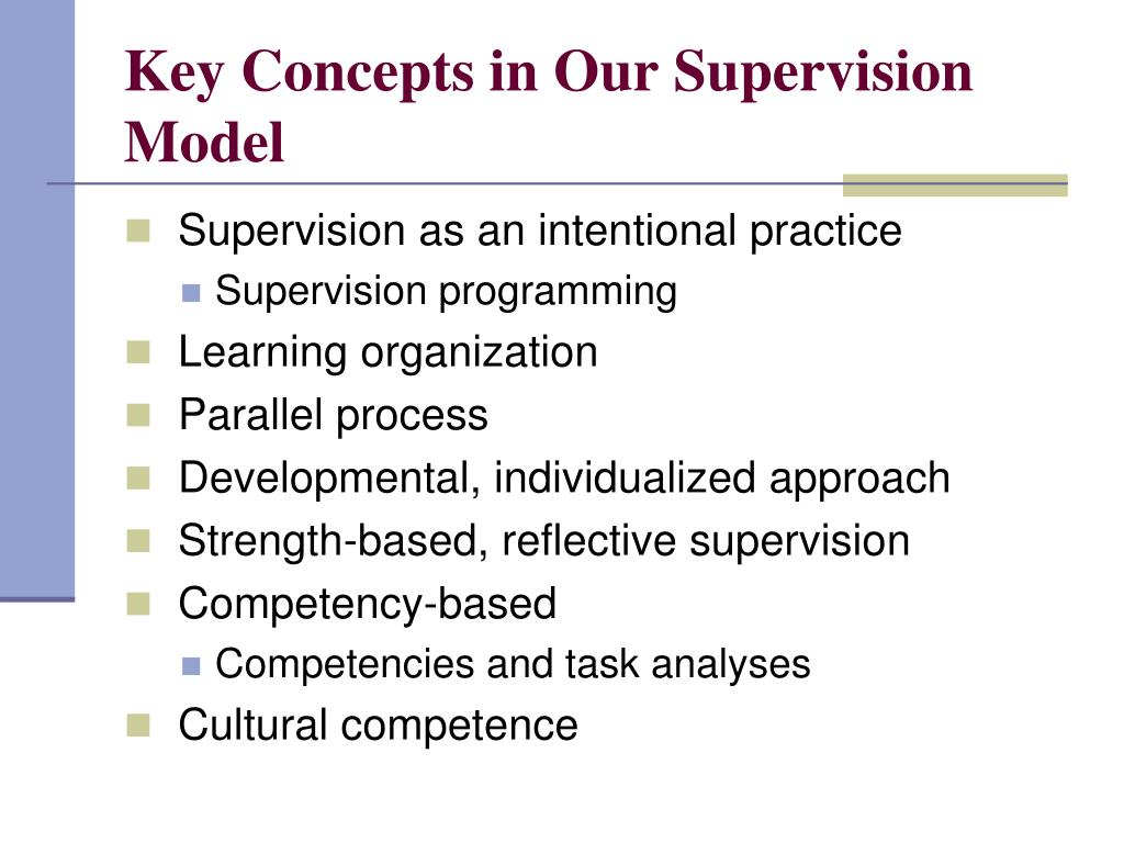 Key Concepts in Our Supervision Model