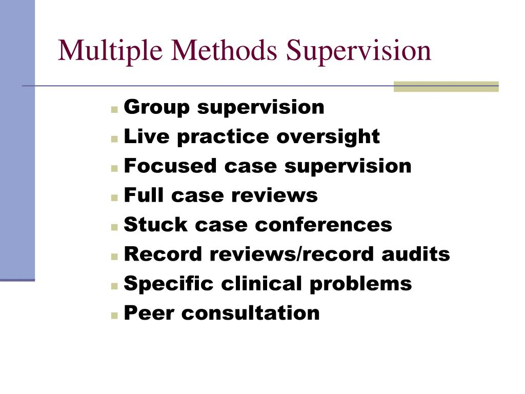 Multiple Methods Supervision