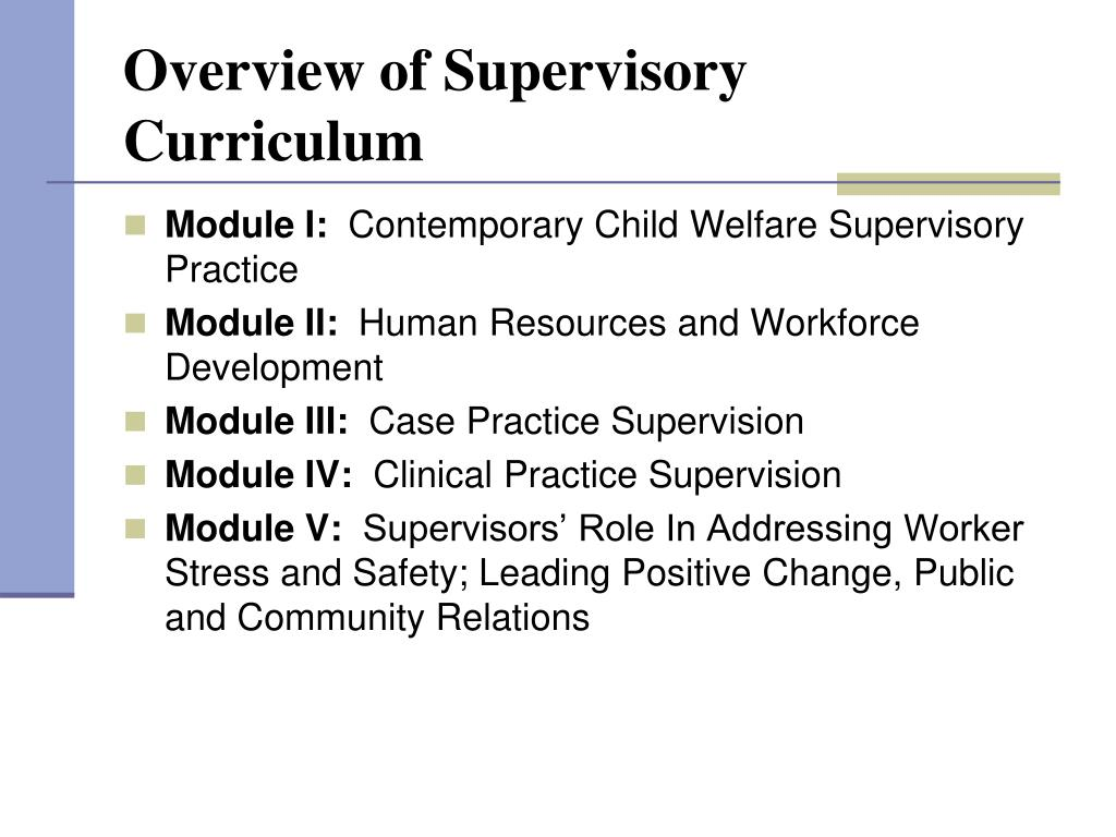 Overview of Supervisory Curriculum