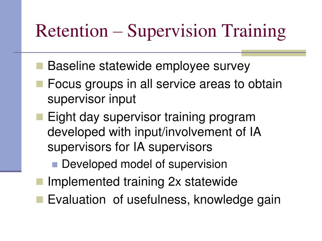 Retention – Supervision Training