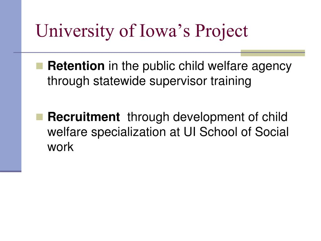 University of Iowa's Project