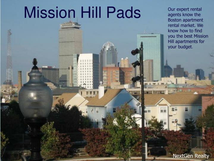 Mission hill pads