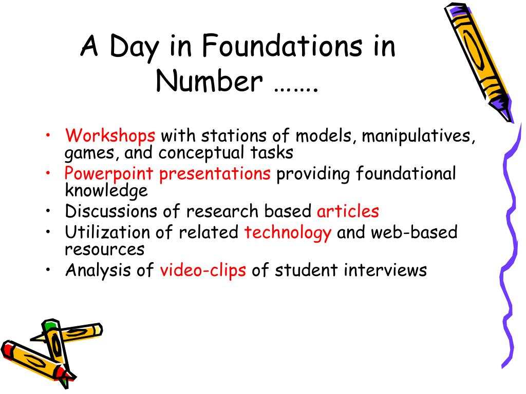 A Day in Foundations in Number …….