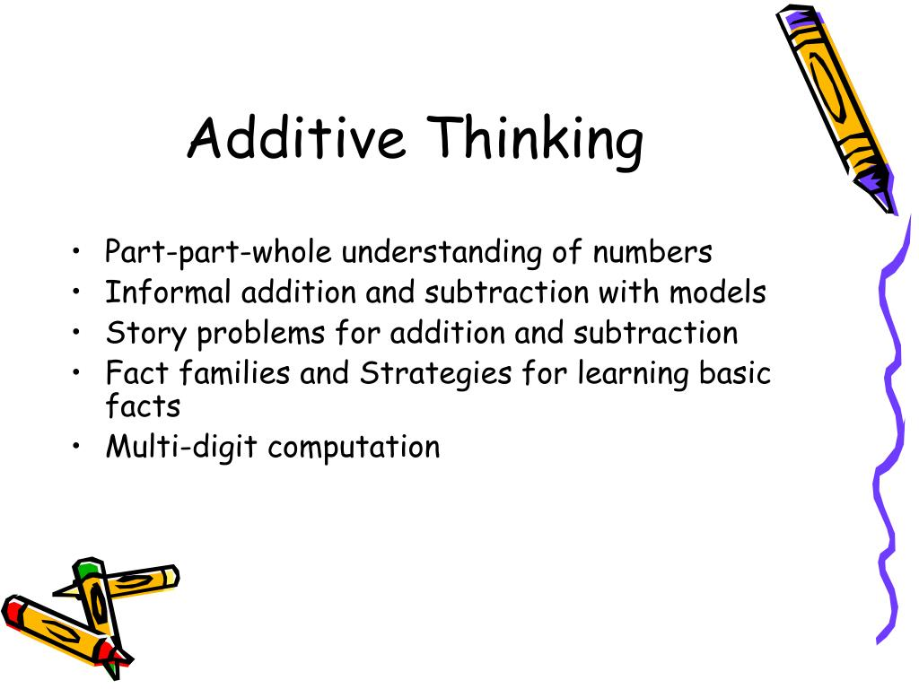 Additive Thinking