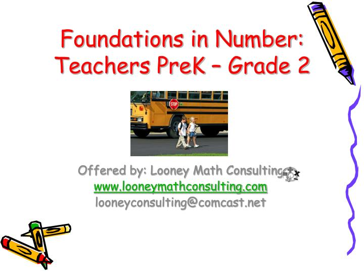 Foundations in number teachers prek grade 2