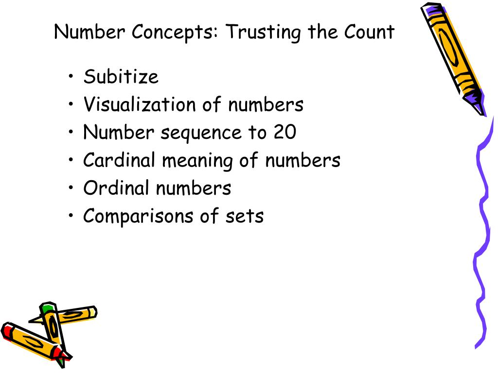 Number Concepts: Trusting the Count