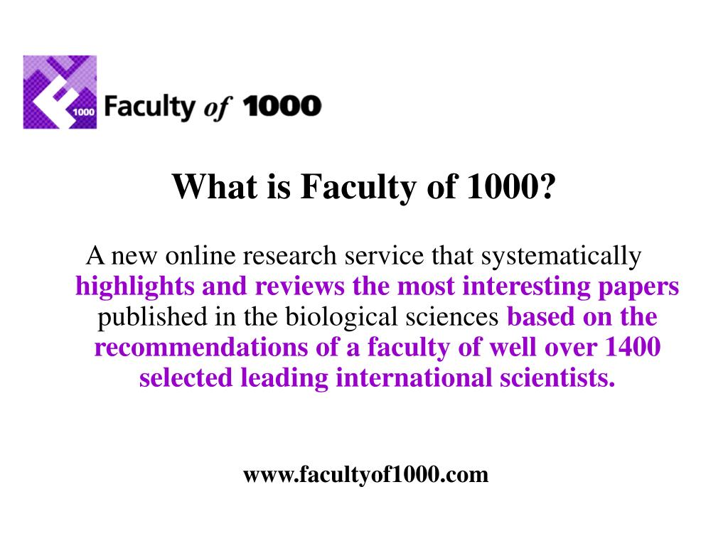 What is Faculty of 1000?
