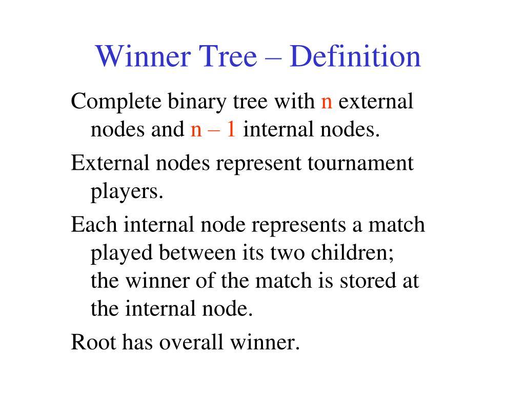 Winner Tree – Definition