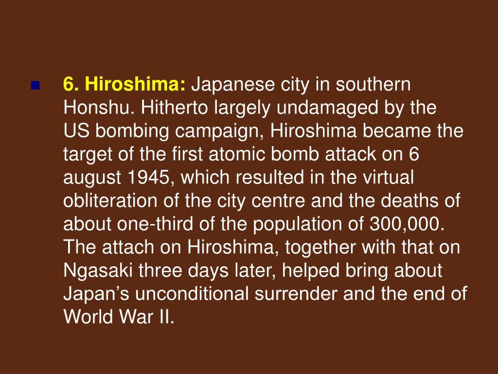 6. Hiroshima: