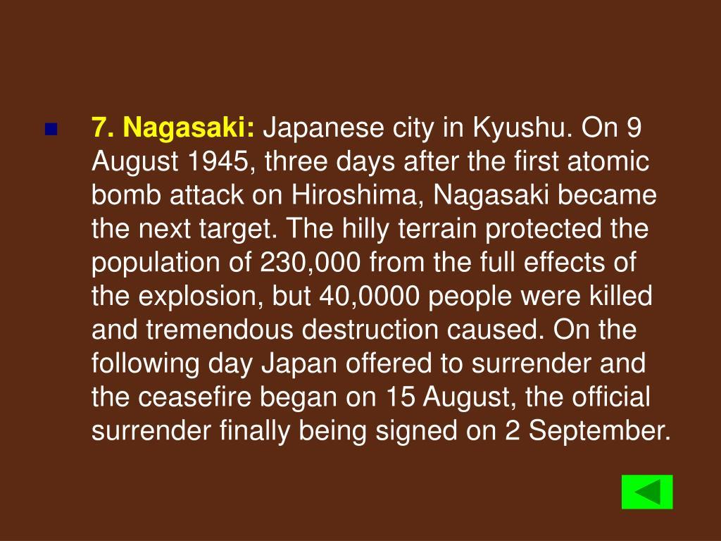 7. Nagasaki: