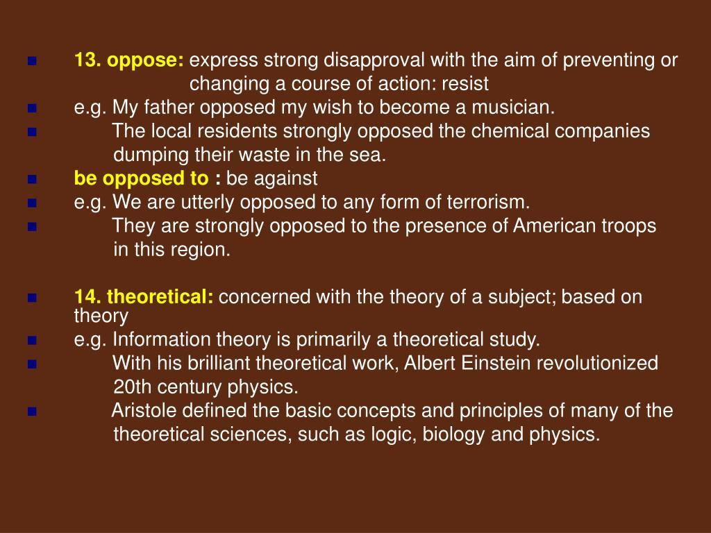 13. oppose: