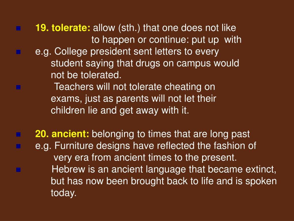 19. tolerate: