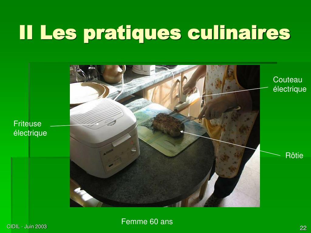 II Les pratiques culinaires