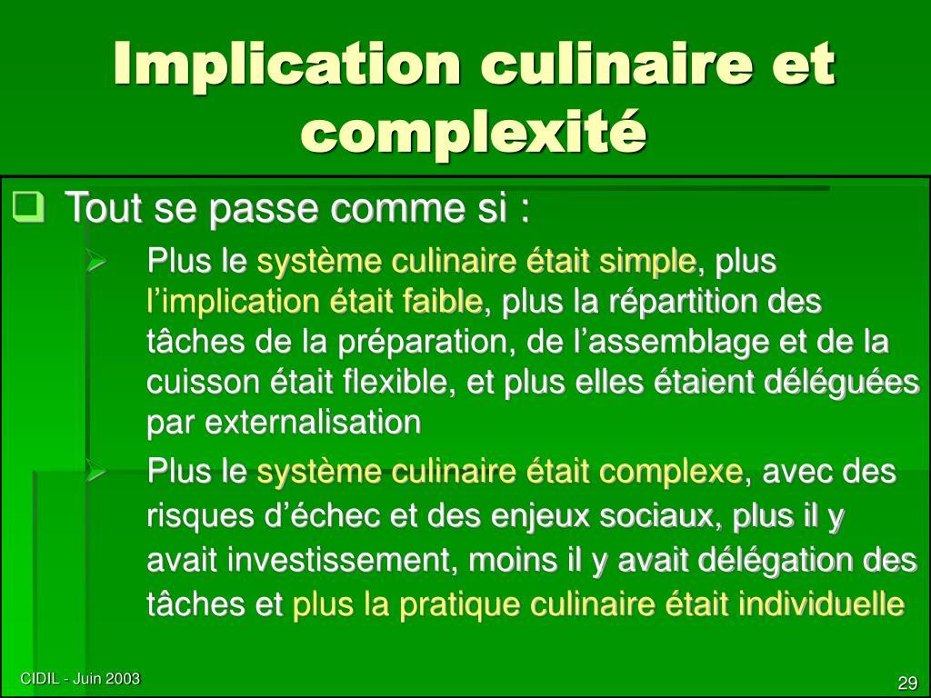 Implication culinaire et complexité