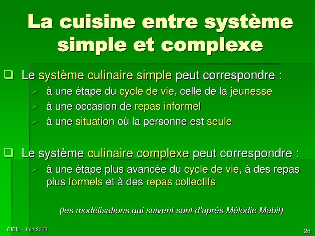 La cuisine entre système simple et complexe