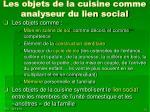 les objets de la cuisine comme analyseur du lien social