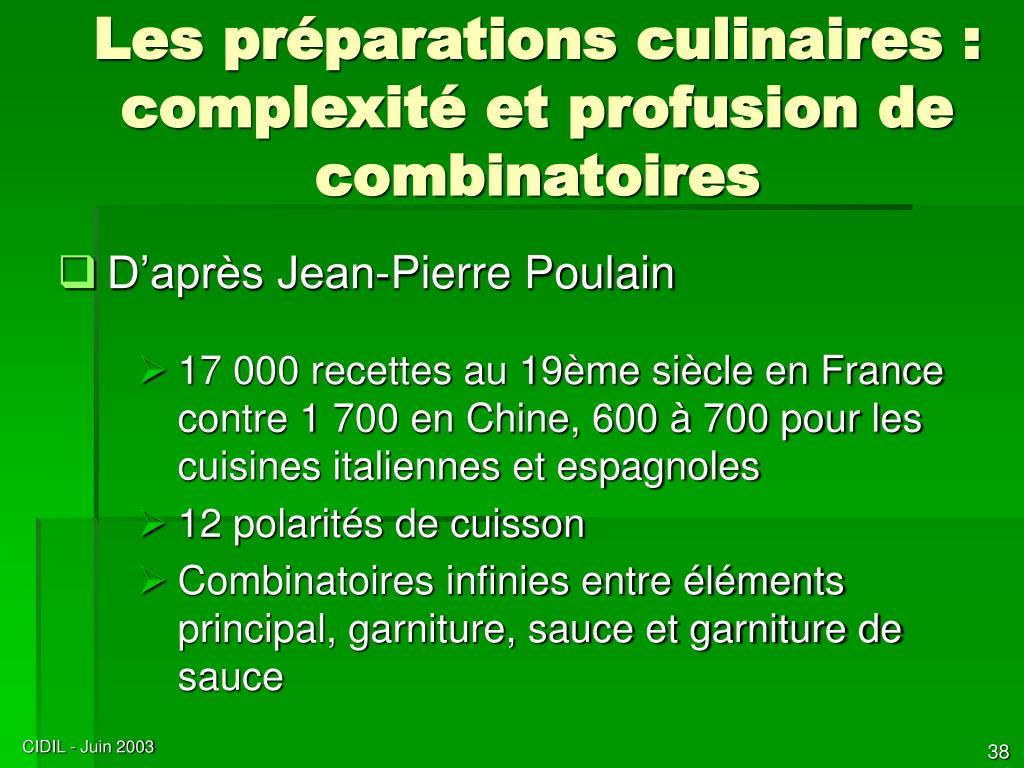 Les préparations culinaires : complexité et profusion de combinatoires