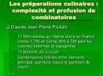 les pr parations culinaires complexit et profusion de combinatoires