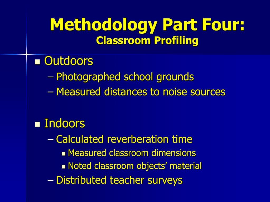 Methodology Part Four: