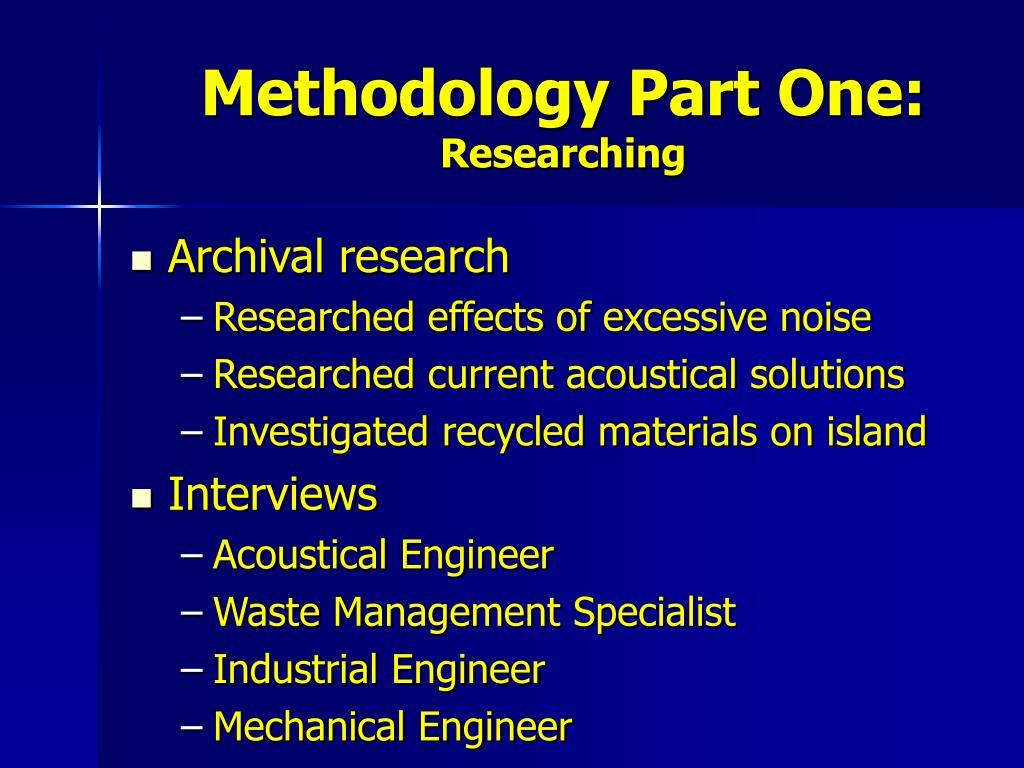 Methodology Part One: