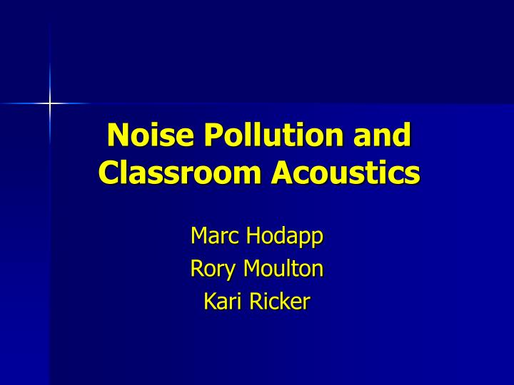 Noise pollution and classroom acoustics l.jpg