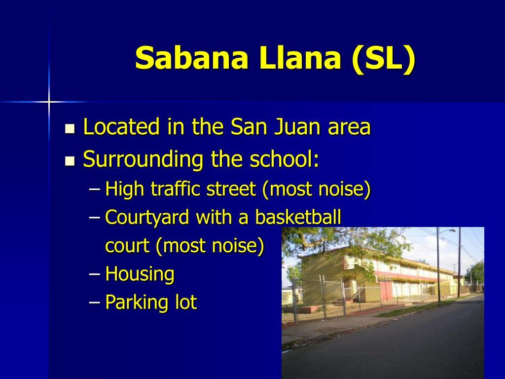 Sabana Llana (SL)