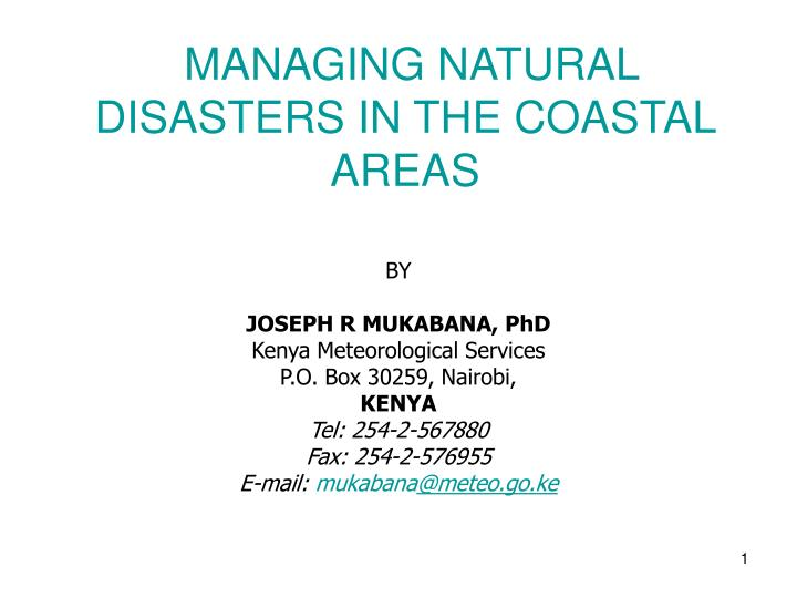 Managing natural disasters in the coastal areas