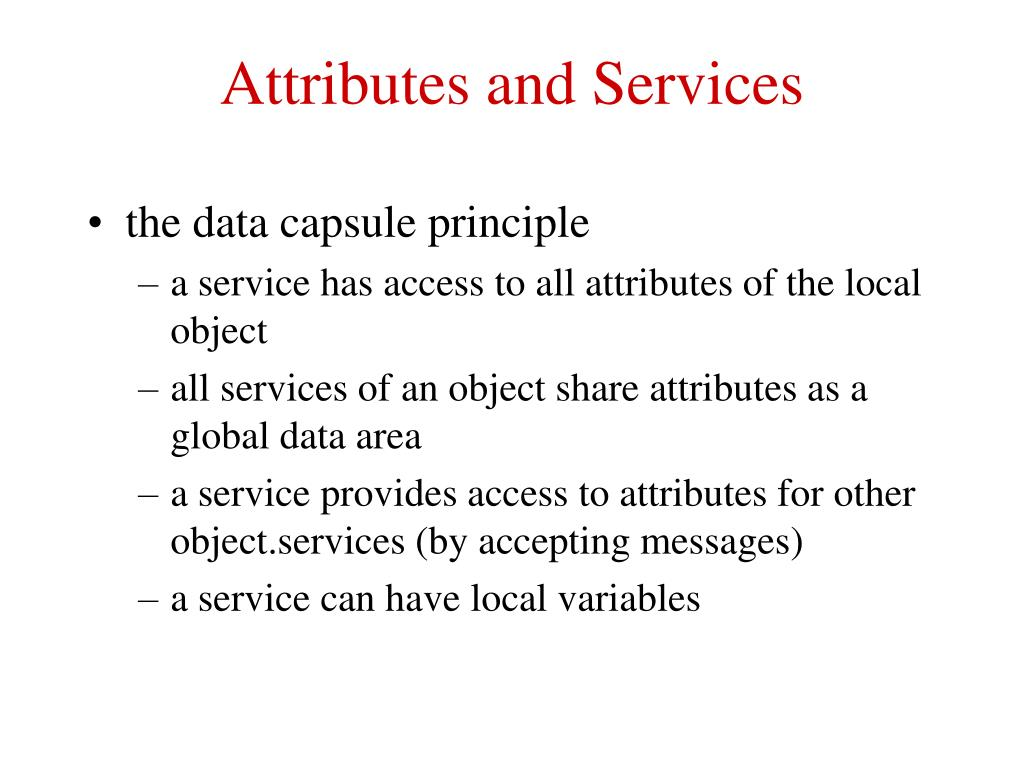 Attributes and Services
