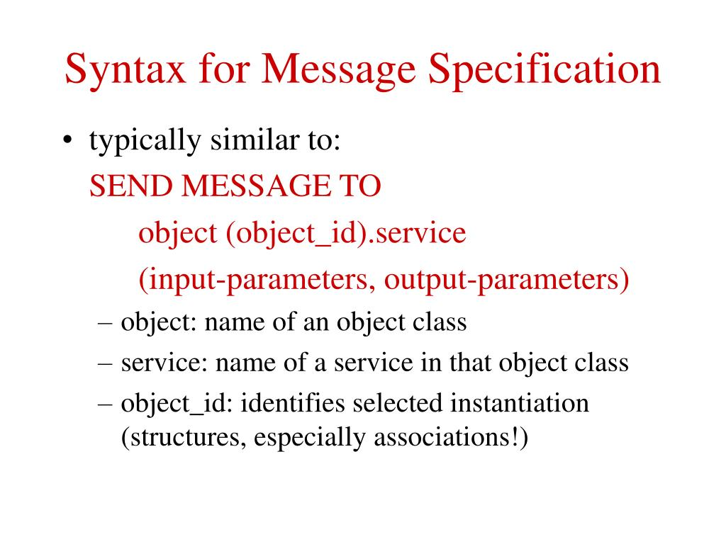 Syntax for Message Specification
