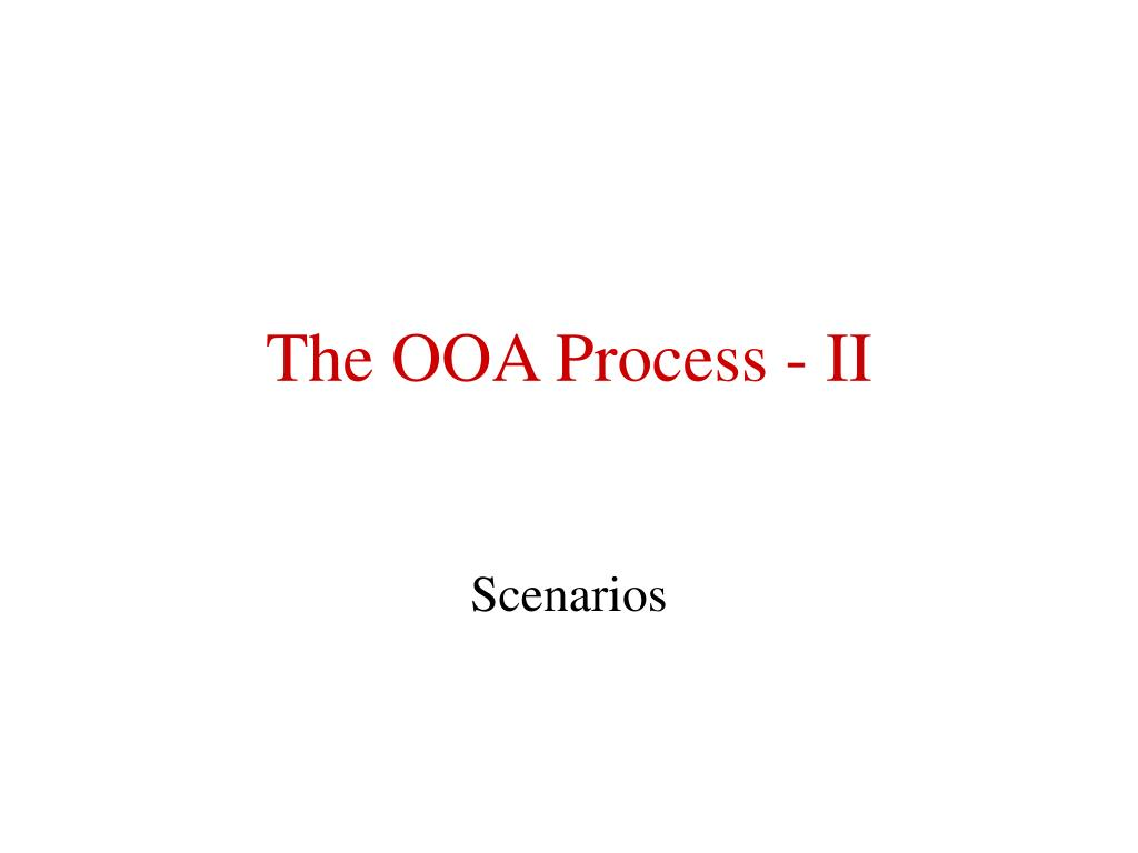 The OOA Process - II