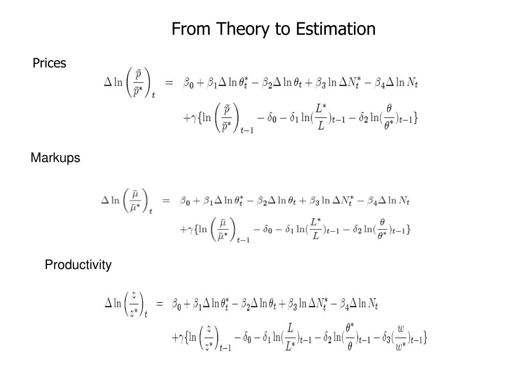 From Theory to Estimation