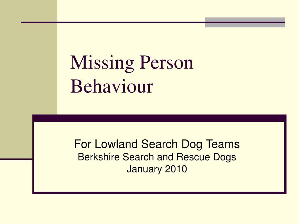 Missing Person Behaviour