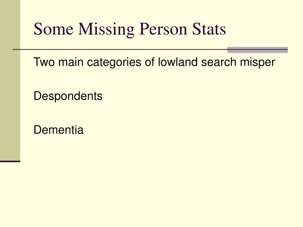 Some Missing Person Stats