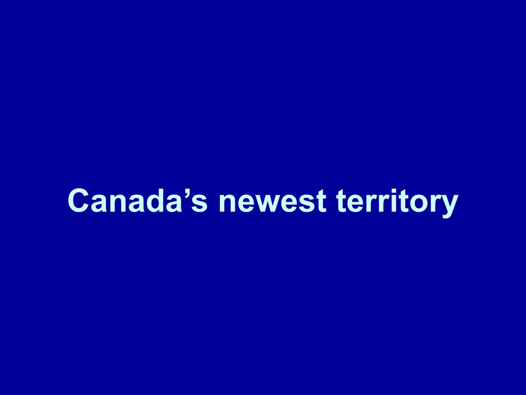 Canada's newest territory