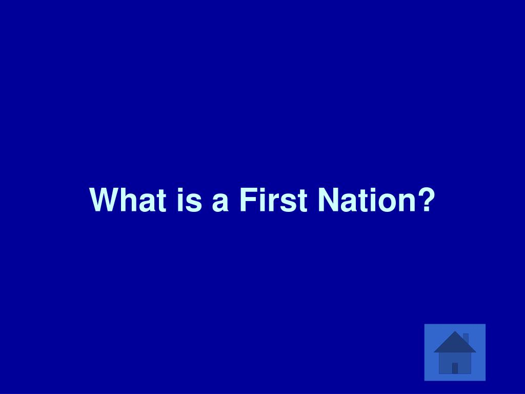 What is a First Nation?