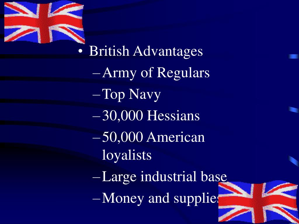 British Advantages