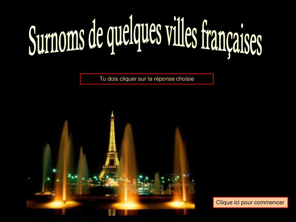 Surnoms de quelques villes françaises
