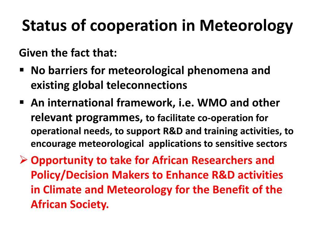 Status of cooperation in Meteorology