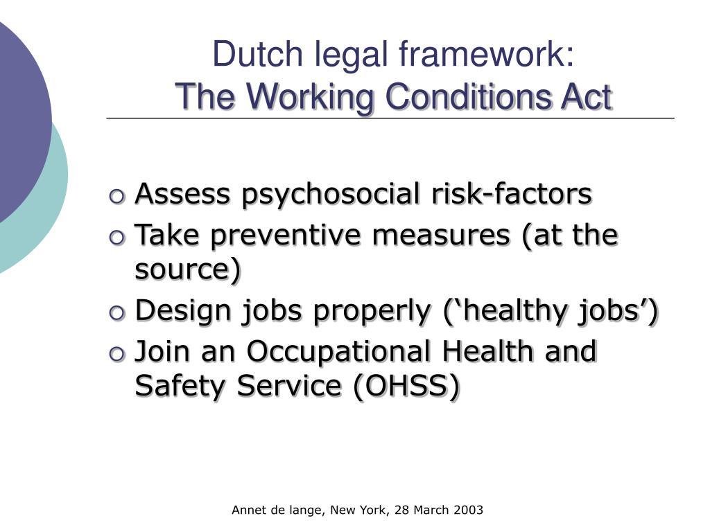 Dutch legal framework: