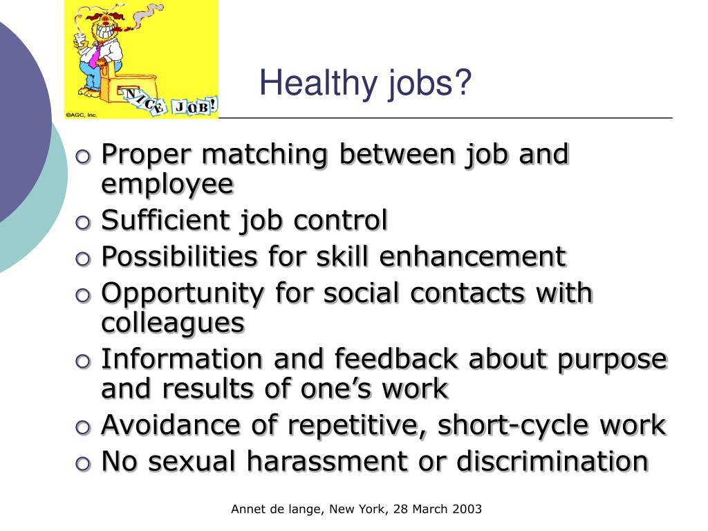 Healthy jobs?