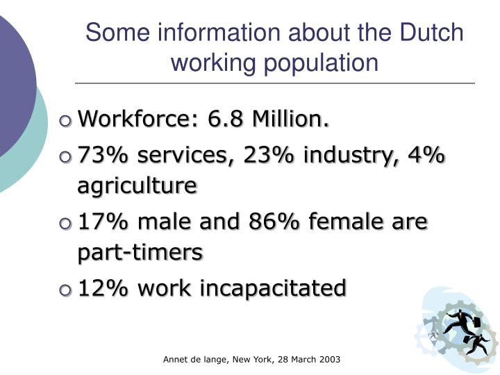 Some information about the dutch working population l.jpg