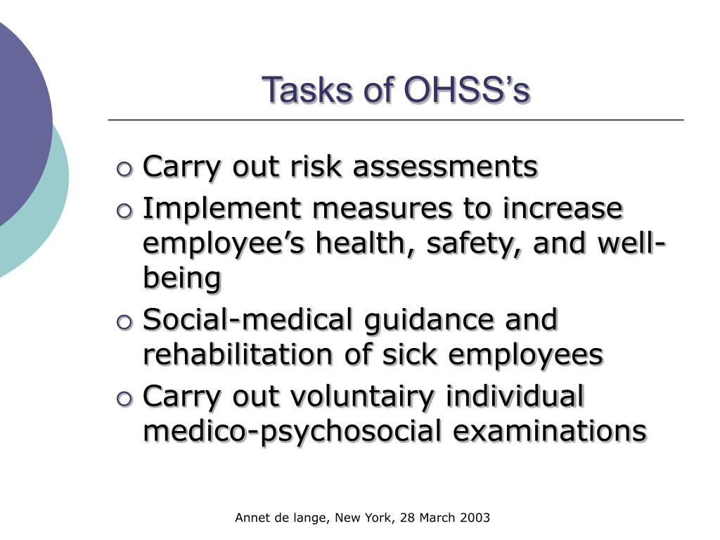Tasks of OHSS's